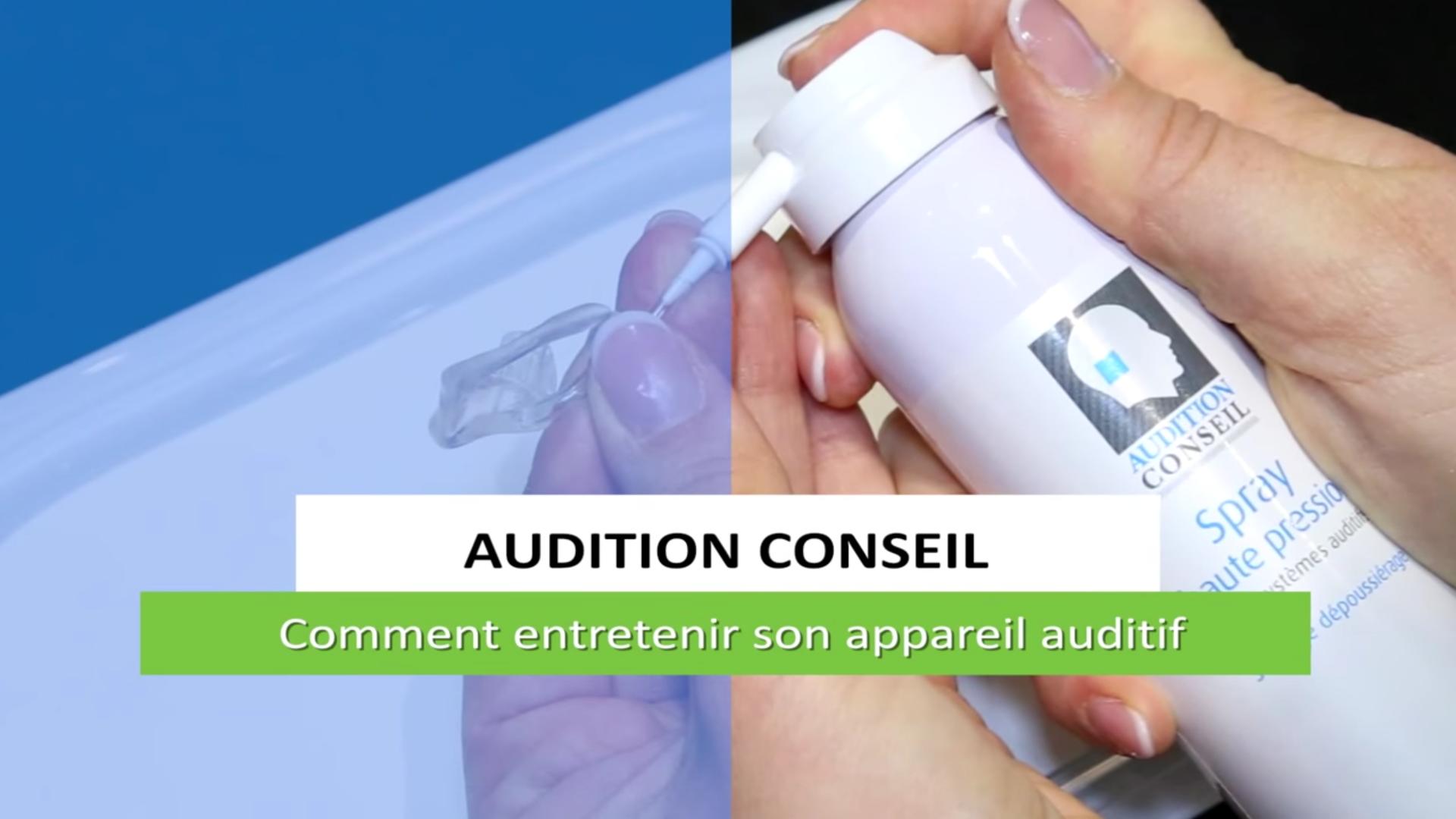 Conseils d'entretien appareils auditifs